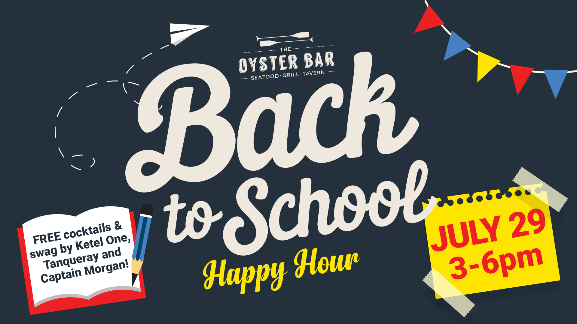FREE COCKTAILS AT OYSTER BAR'S BACK TO SCHOOL HAPPY HOUR 7/29